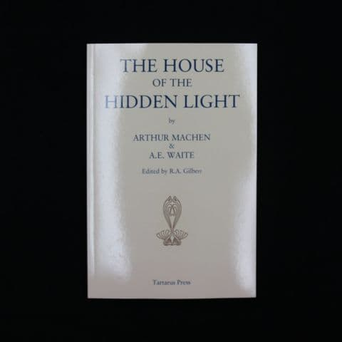 The House of the Hidden Light