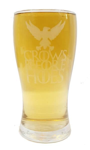 """Crows Before Hoes"" Game of Thrones Inspired Pint Glass"
