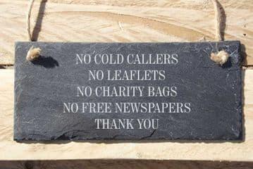 No Cold Callers, No Leaflets. Hanging Slate Sign