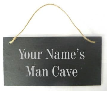 Personalised 'Man Cave' Slate Hanging Sign