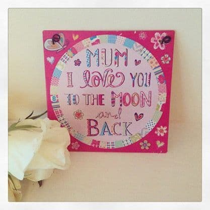 50% off Mini Metal Sign- Mum I Love You To The Moon & Back