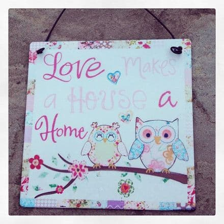 50% off Owl Mini Metal Sign- Love Makes A House A Home