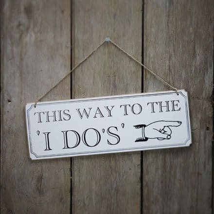 50% off This Way To The I Do's Wooden Wedding Sign