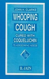 Clarke, Dr J - Whooping Cough Cured with Coqueluchin