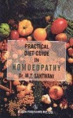 Santwani, Dr M T - Practical Diet Guide in Homoeopathy