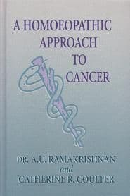 Coulter, C & Ramakrishnan, A U - A Homoeopathic Approach to Cancer