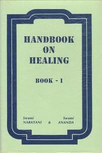 Swami Narayani & Swami Ananda - Handbook on Healing