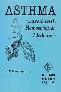Sivarman, Dr P - Asthma Cured with Homoeopathic Medicines
