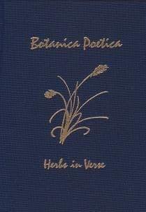 Chatroux, S - Botanica Poetica: Herbs in Verse