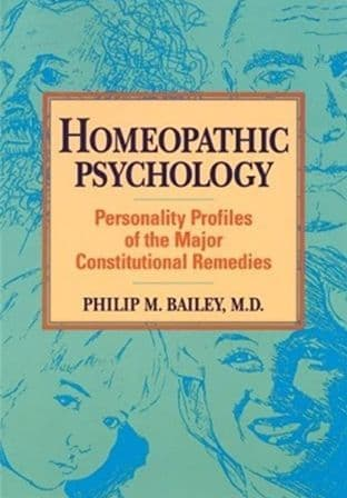 Bailey, P - Homeopathic Psychology