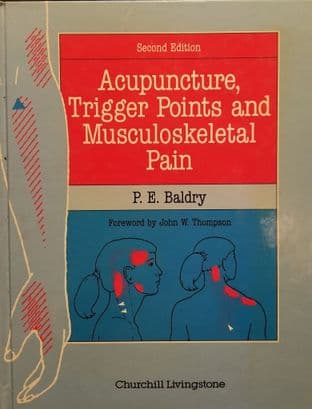 Baldry, P E - Acupuncture, Trigger Points and Musculoskeletal Pain (2nd Hand)