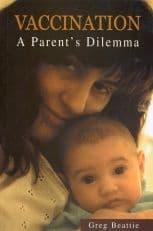 Beattie, G - Vaccination: A Parent's Dilemma
