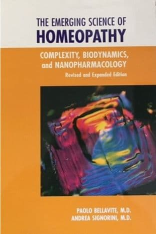 Bellavite, P & Signorini, A - The Emerging Science of Homeopathy