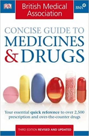 BMA Concise Guide to Medicines & Drugs (2nd Hand)
