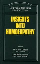 Bodman, Dr F - Insights into Homoeopathy