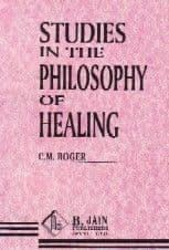Boger, C M - Studies in the Philosophy of Healing