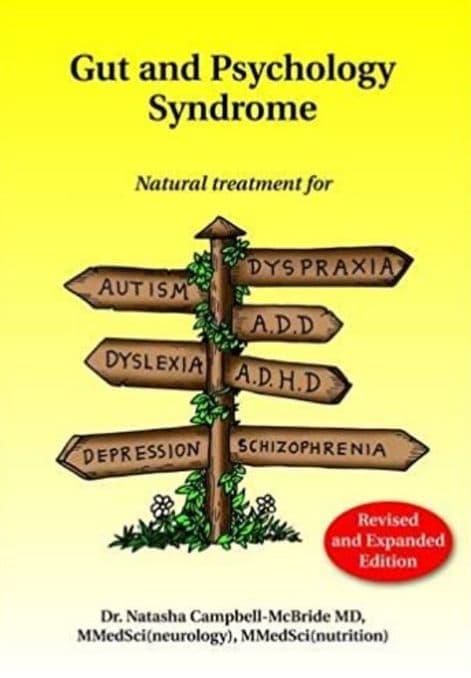 Campbell-McBride, Dr Natasha - Gut & Psychology Syndrome: