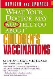 Cave, S - What Your Doctor May Not Tell You About Children's Vaccinations