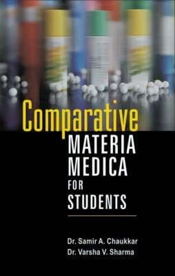 Chaukkar, Dr S - Comparative Materia Medica for Students