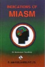 Choudhury, H M - Indications of Miasm