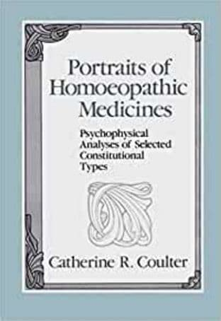Coulter, Cathering - Portraits of Homoeopathic Medicines (2nd Hand)