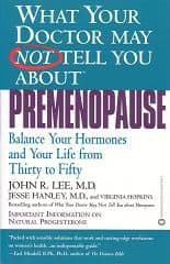 Lee, Dr J - What Your Doctor May Not Tell You About Premenopause