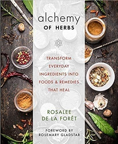 de la Foret, R - Alchemy of Herbs
