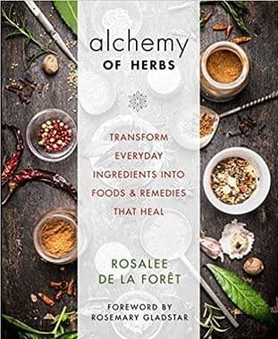 de la Foret, R - Alchemy of Herbs