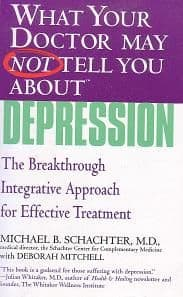 Schachter, M - What Your Doctor May Not Tell You About Depression