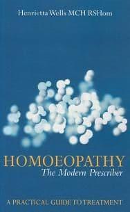 Wells, H - Homoeopathy: The Modern Prescriber
