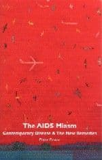 Fraser, P - The Aids Miasm (2nd Hand)