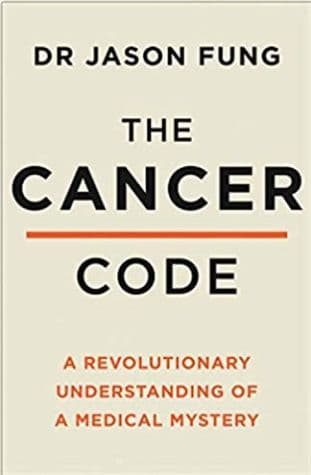 Fung, Dr Jason - The Cancer Code