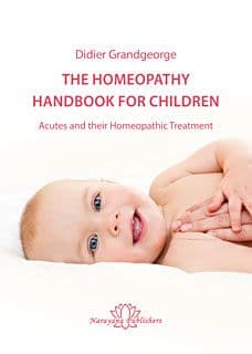 Grandgeorge, D - The Homeopathy Handbook for Children