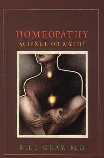 Gray, Dr W - Homeopathy: Science or Myth?
