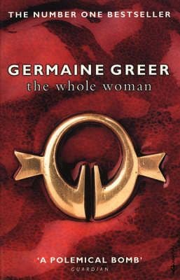 Greer, G - The Whole Woman