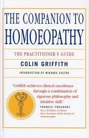 Griffith, C - The Companion To Homeopathy: The Practitioner's Guide (PB)