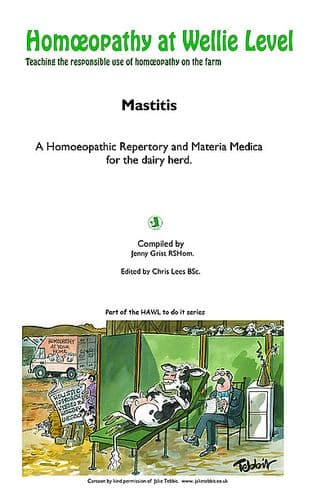 Grist, J - Homeopathy at Wellie Level: Mastitis or Udder Problems (HAWL Publication)