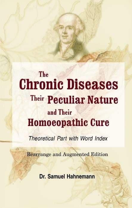 Hahnemann, S - The Chronic Diseases (Theoretical Part)