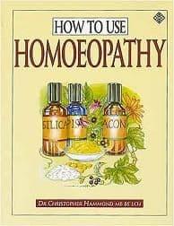 Hammond, C - How To Use Homoeopathy