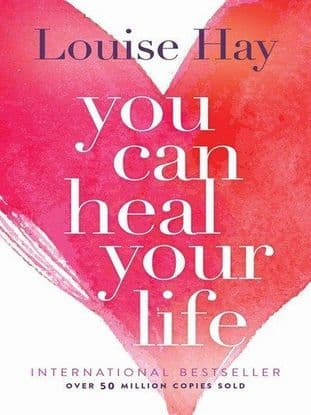Hay, Louise - You Can Heal Your Life