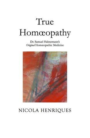Henriques, N - True Homeopathy