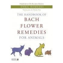 Homedes, E - The Handbook of Bach Flower Remedies for Animals