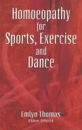 Thomas, E - Homoeopathy for Sports, Exercise and Dance