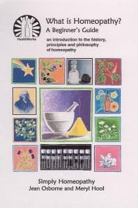 Hool, M & Osborne, J - What Is Homeopathy?