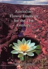 Barnao, V & K, - Australian Flower Essences for the 21st Century