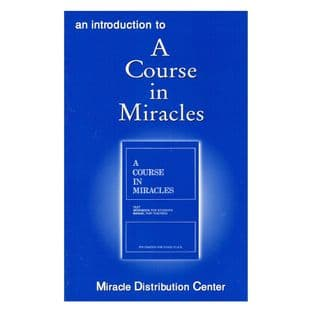 Introduction to A Course in Miracles