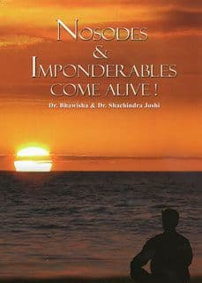 Joshi, Dr B & Dr S - Nosodes & Imponderables Come Alive!