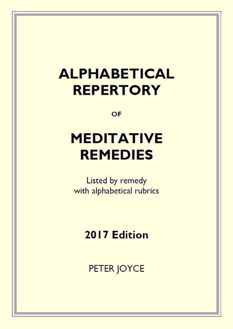 Joyce, Peter - 2017 Repertory of Meditative Remedies (Alphabetical Listing of Remedies & Rubrics)