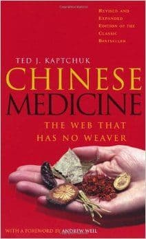 Kaptchuk, T - Chinese Medicine: The Web That Has No Weaver