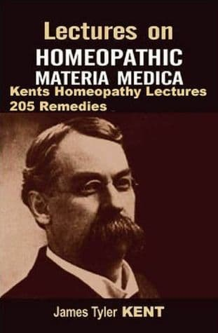 Kent, James Tyler - Lectures On Homeopathic Materia Medica